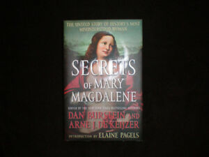 Secrets of Mary Magdalene * Dan Burstein and Arne J. De Keijzer
