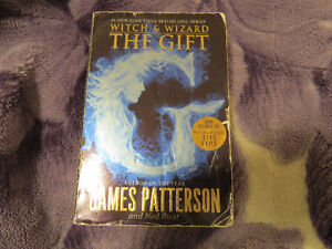 Witch and Wizard The Gift By James Patterson