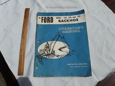 1970s Ford Tractor Backhoe Series 750 753 755 Operators Manual Farm Farming