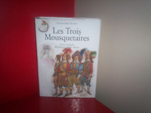 LES TROIS MOUSQUETAIRES, TEXTE INTÉGRAL