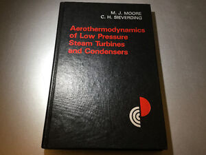 Aerothermodynamics Of Low Pressure Steam Turbines & Condensers
