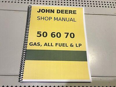 60 Gas All Fuel Lp Model John Deere Technical Service Shop Repair Manual