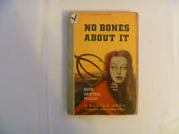 NO BONES ABOUT IT by Ruth Sawtell Wallis - 1946 Paperback
