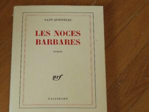 NOCES BARBARES /YANN QUEFFÉLEC / littérature