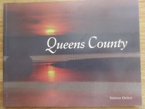 QUEENS COUNTY by Vernon Oickle - 1999