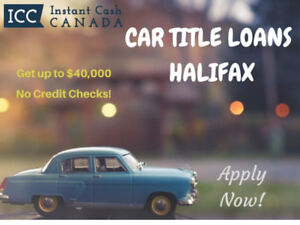 Get Car Title Loans Halifax with Instant Approval