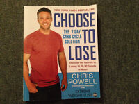 Choose to Lose - The 7-day Carb Cycle Solution - Chris Powell