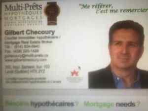 BESOIN D'UNE HYPOTHÉQUE? NEED A MORTGAGE-WWW.GILBERTCHECOURY.COM