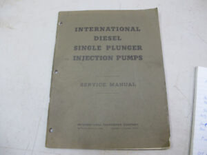 International Harvester Single Injection Pump Service Manual