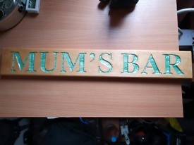 Mum's Bar Wooden Plaque