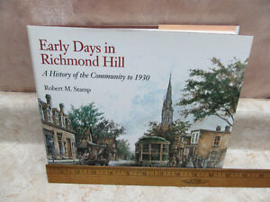 EARLY DAYS IN RICHMOND HILL TO 1930 BY R M STAMP 1991 400 PAGES