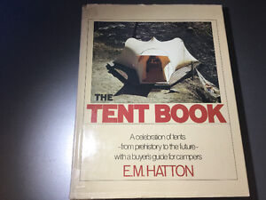 The Tent Book Celebration of Tents from Prehistory to the Future