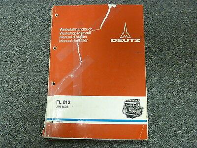 Deutz Model Fl812 Air Cooled Diesel Engine Shop Service Repair Manual Book