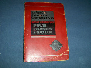 A GUIDE TO GOOD COOKING-1938 FIVE ROSES COOK BOOKLET-VINTAGE!