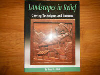 Landscapes in Relief Carving Techniques & Patterns by Lora Irish