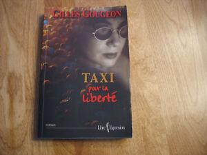 Taxi pour la liberté de Gilles Gougeon