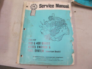 IH Tractor , 300 & 400 Series Diesel Engines Service Manual