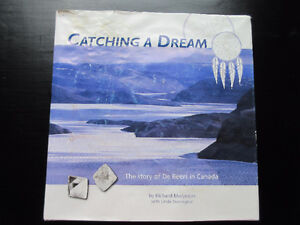 Catching a Dream The story of De Beers in Canada