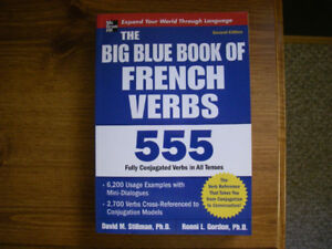 The Big Blue Book of French Verbs, 555 fully conjugated verbs