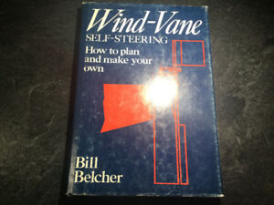 Wind-Vane Self-Steering How to Plan and Make Your Own