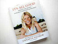 Gwyneth Paltrow It's All Good Cookbook NEW
