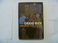 CRAIG RICE - Knocked For A Loop - 1957 Hardcover w/dj
