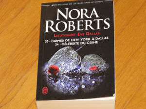 NORA ROBERTS -EVE DALLAS -CRIMES NEW-YORK-CÉLÉBRITÉ DU CRIME