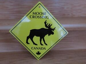 "BRAND NEW - 10"" X 10"" METAL SIGN - ""MOOSE CROSSING - CANADA"""
