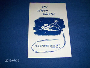THE SILVER WHISTLE-FOX UPTOWN THEATRE PROGRAM-WISCONSIN