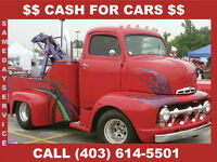 SAME DAY CASH FOR CARS TOWING CALL DAN @403 614 5501 $