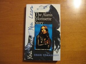 You live, you learn-The Alanis Morissette Story-Craig Tomashoff