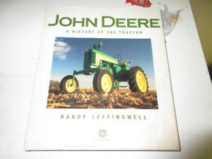 John Deere a history of the tractor by Randy Leffingwell