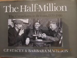 THE HALF-MILLION by C.P. Stacey & Barbara M. Wilson - 1987
