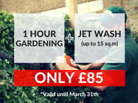 SPECIAL OFFER! 1 HOUR GARDENING + JET WASH (up to 15 sq.m) FOR ONLY = 85 GBP!