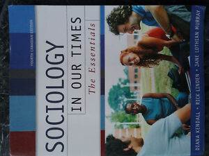 sociology in our times by Diana Kendall, r linden and j murray