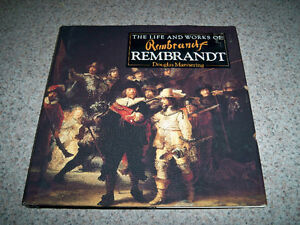 THE LIFE AND WORKS BOOKS-DEGAS/REMBRANDT/ AND MORE