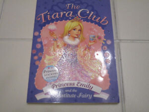 """The Tiara Club """"Princess Emily & the Substitute Fairy""""(ages 6-9)"""