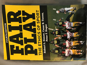 FAIR PLAY - THE ETHICS OF SPORT 4th edition