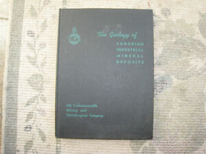 The Geology of Canadian Industrial Mineral Deposits 1957