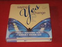 Saying Yes to Change Essential Wisdom for Your Journey Book & CD