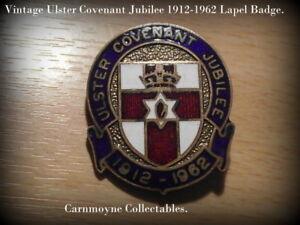 Vintage Ulster Covenant Jubilee 1912-1962 Enamel  Lapel  Badge.AH4147.