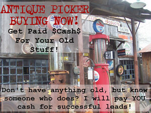 ANTIQUE PICKER - BUYING NOW!