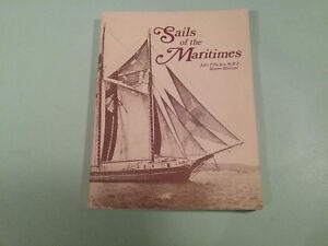 SAILS OF THE MARITIMES by John P. Parker, Master Mariner , M.B.E