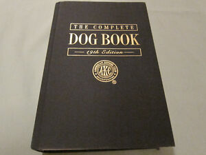 Complete Dog Book 19th Ed American Kennel Club($45.95 Retail)$10 Kingston Kingston Area image 4