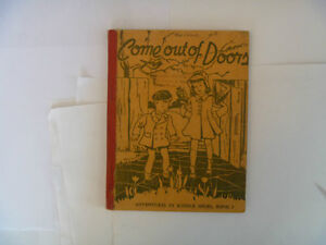 Come Out Of Doors by RUTH HOUSTON - 1941 School Book