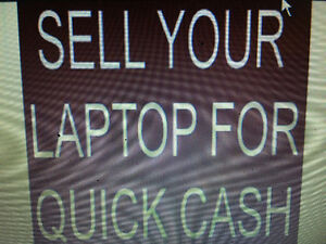 BUYING BROKEN OR WORKING LAPTOPS 514-600-5253