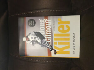"Doug Gilmour ""Killer - My Life in Hockey"" autographed hardcover"