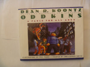 DEAN R. KOONTZ - Oddkins - An Illustrated Fable For All Ages