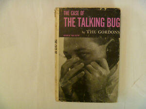 THE GORDONS - The Case Of The Talking Bug - 1955 Hardcover w/dj