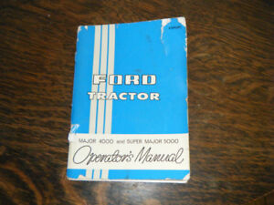 Ford Major 4000 and Super Major 5000 Tractor Operators Manual